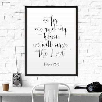 BIBLE VERSE Quote Joshua 24:15 Print Bible Verse Print Scripture Print Christian Print Inspirational Quote Print Prayer Print Wisdom Quote