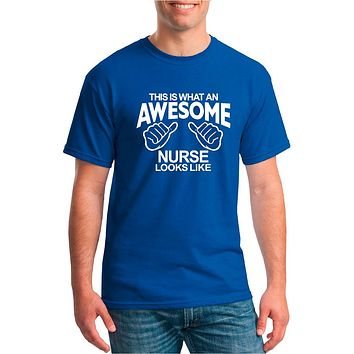 This Is What An Awesome Nurse Looks Like Nurse Shirt | Our T Shirt Shack