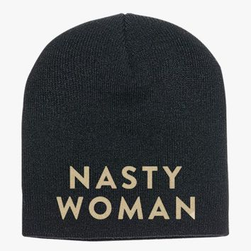 Such A Nasty Woman  Knit Beanie