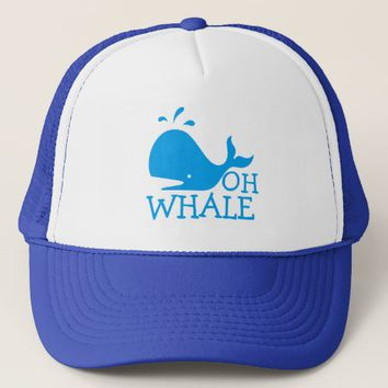 Oh Whale Trucker Hat