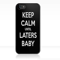 50 Shades of Grey: Keep Calm until Laters Baby - Iphone Case  by sullat04