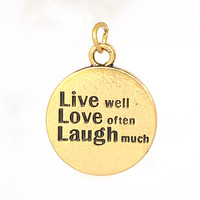 Charm to Add to Expandable Bangle Bracelet Live Well Love Often Laugh Much Gold Plate