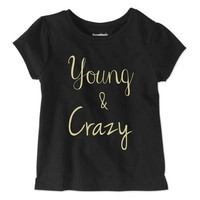"""""""Young & Crazy"""" Toddler Girl's Tee"""