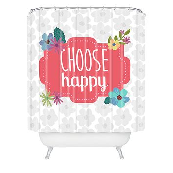 Lara Kulpa Choose Happy Shower Curtain