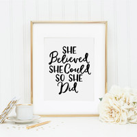 She Believed She Could So She Did, Motivational Quote, Desk Accessories, Office Decor, Home Decor, Gallery Wall Print, Office Art, Printable