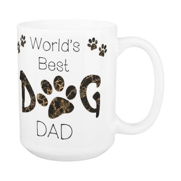 Dog Dad Coffee Mug 9A - Fathers Day Dog Mug - Worlds Best Dog Dad - Dog Lover Gift - Gift for Dad - Gift for Dog Lover - Pet Lovers