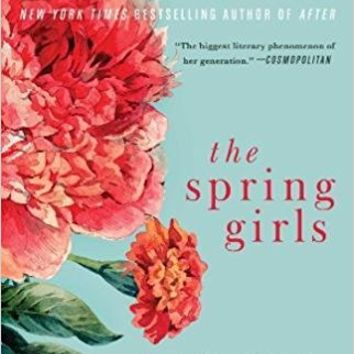 The Spring Girls: A Modern-Day Retelling of Little Women Paperback – January 2, 2018