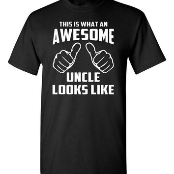 This is What an Awesome Uncle Looks Like Adult T-Shirt