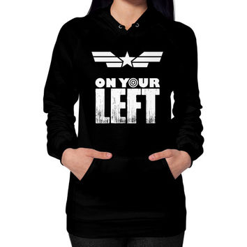 Captain america on your left Hoodie (on woman)