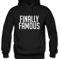 Finally Famous Hoodie
