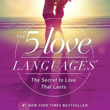 The 5 Love Languages Abridged