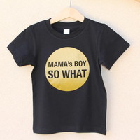 Mama's Boy Tee | Little Lords