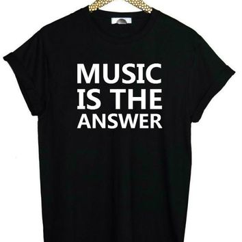 MUSIC IS THE ANSWER - Print T-shirt