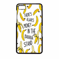 Theres Always Money In The Banana Stand BlackBerry Z10 Case