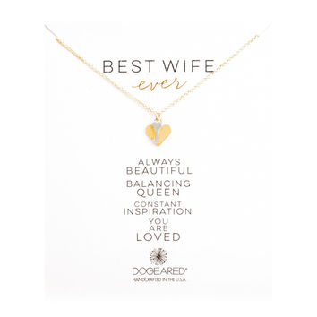 "DOGEARED ""BEST WIFE EVER"" NECKLACE"
