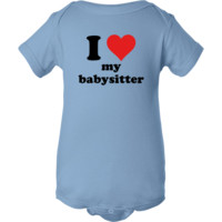 Where would you be without your sitter?! Show them how much you treasure them with this, I Heart My Babysitter design! $14.99 www.inktastic.com