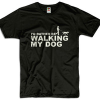 I'd Rather Be Walking The Dog Men Women Ladies Funny Joke Geek Clothes T shirt Tee Dog Pet Gift Present