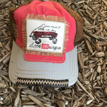 You Can't Ride in My Little Red Wagon Hat