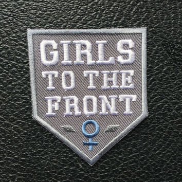 GIRLS to the FRONT iron on patch - feminist embroidery - riot grrrl scout - GREY