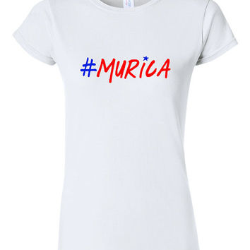 "4th of July ""#Murica"" Patriotic Funny T-shirt Tshirt Tee Shirt 4th of July Shirt Women Men Outfit. Independence Day. Merica America 4J1"