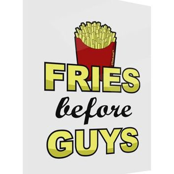 Fries Before Guys Gloss Poster Print Portrait - Choose Size by TooLoud