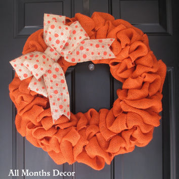 Orange Burlap Wreath with Polka Dot Burlap Bow, Spring, Pumpkin Color, Fall Autumn Door