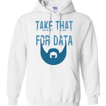 Take That For Data Shirt Gildan Heavy Blend Hoodie Shirt