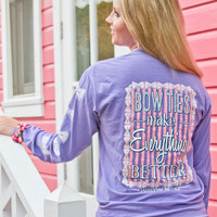 Bowties Make Everything Better - Jadelynn Brooke Longsleeve Tee