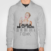 Miley Cyrus Do my thang Hoody by Jessica Pulido