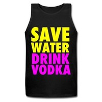 Save Water Drink Vodka Neon Party Design Tank Top | Spreadshirt | ID: 9868924