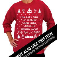 Best Way To Spread Christmas Cheer - Ugly Christmas Sweater - Green Unisex Crew Neck