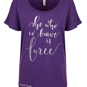 Sassy Frass Captivated She Who is Brave is Free Flowy Christian Bright Girlie T Shirt
