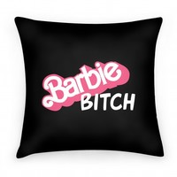 Barbie Bitch Pillow