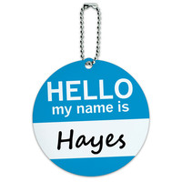 Hayes Hello My Name Is Round ID Card Luggage Tag