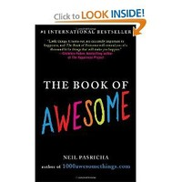 The Book of Awesome: Neil Pasricha: 9780425238905: Amazon.com: Books