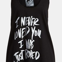 Local Celebrity 'I Never Loved You, I Was Just Bored' Tank | Nordstrom