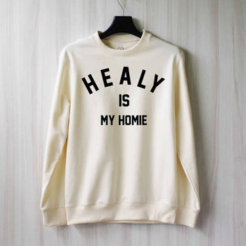 Matthew Healy is My Homie Sweatshirt Sweater Shirt – Size XS S M L XL