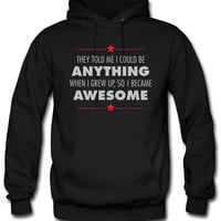 I Grew Up Awesome hoodie