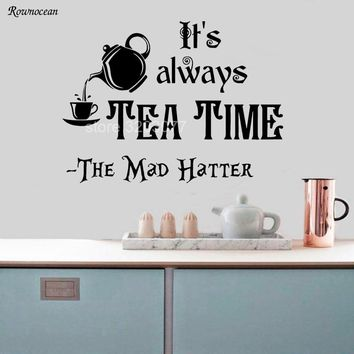 Alice in Wonderland Wall Decals Vinyl Sticker Home Decor It's Always Tea Time Art Quotes Removable Kitchen Tile Wallpaper K04