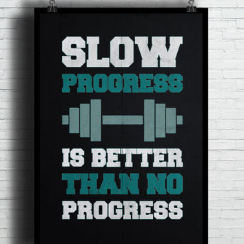 Slow Progress Quotes, (Instant Download) , 300 dpi, Popular Digital Art
