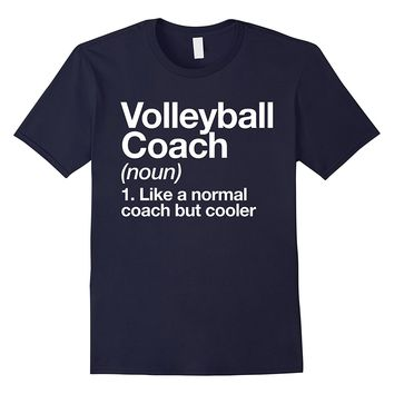 Volleyball Coach Funny Definition T-shirt Trainer Gift Tee