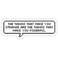 'The Things That Make You Strange' Sticker by sjmackinnon