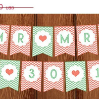 ON SALE PRINTABLE Mr - Mrs with Wedding Date Coral and Mint Bridal Shower or Wedding Chevron Banner for instant download!