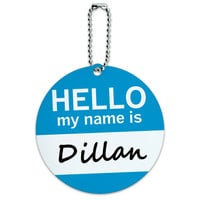 Dillan Hello My Name Is Round ID Card Luggage Tag