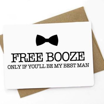 Free Booze If You'll Be My Best Man Funny Happy Wedding Day Card Getting Married Card Groomsman Proposal Card Engagement Card FREE SHIPPING
