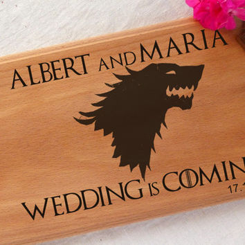 Personalized Wedding cutting board Wedding is Coming Game of Thrones Cutting Board wood burned direwolf GOT hand engraved Wedding gift