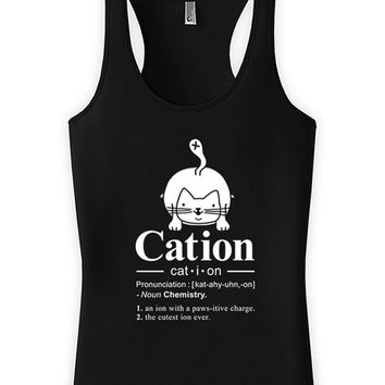 Funny Cat Tank Cation Kitten Top Geekery Gifts For Geeks Chemistry Gift Kitty Clothes American Apparel Racerback Top Ladies Tank WT-312