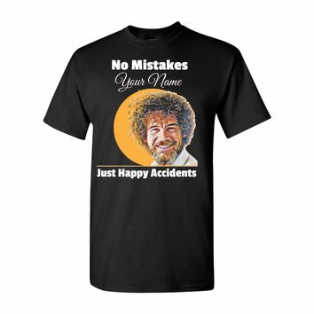 Bob ross No Mistakes just happy accidents Adult Unisex T-Shirt