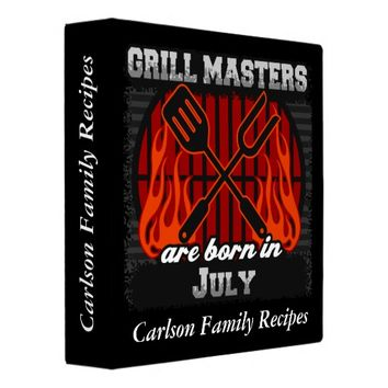 Grill Masters Are Born In July Personalized 3 Ring Binder