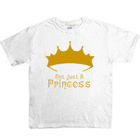 Not Just A Princess -- Youth/Toddler T-Shirt